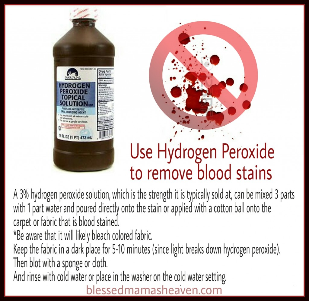 Use Hydrogen Peroxide to remove blood stains