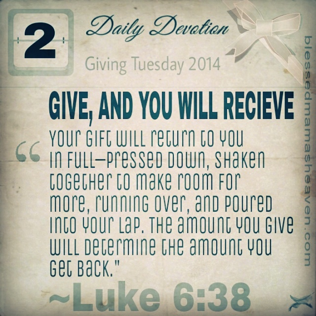 ☕Daily Devotion • December 2nd (Giving Tuesday) • Luke 6:38 ~Give ...