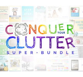 Conquer Your Clutter Super Bundle SALE!